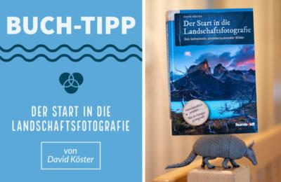 Der Start in die Landschaftsfotografie - Buchtipp - David Köster