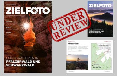 Review vom ZIELFOTO-Magazin Fotografieren in Pfälzerwald und Schwarzwald